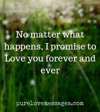I Promise To Love You Forever Messages | Love Promises ...