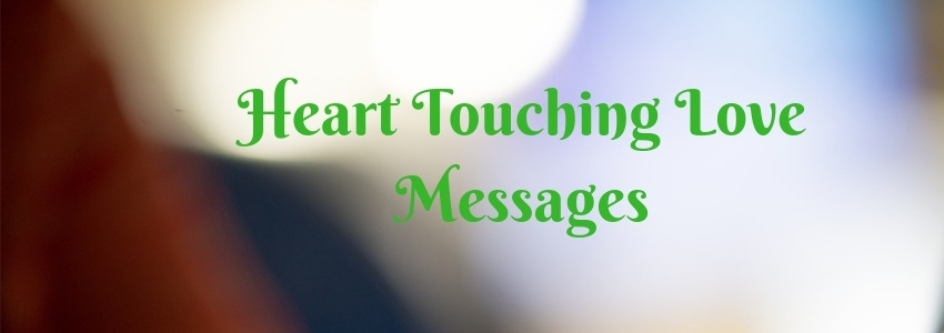 Love messages for her touching 30 Touching