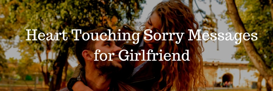 35+ Heart Touching Sorry Messages for Girlfriend - Pure Love