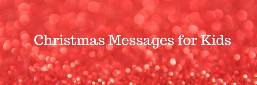 Christmas Message For Coworkers.Christmas Messages For Kids Pure Love Messages