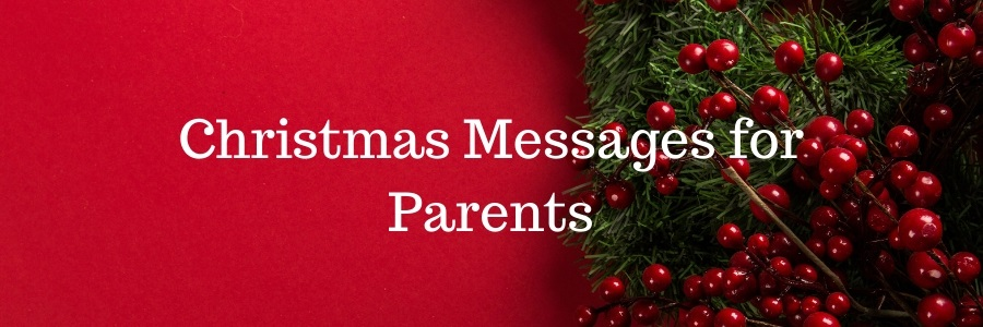 Christmas Message For Mom.Christmas Messages For Parents Pure Love Messages